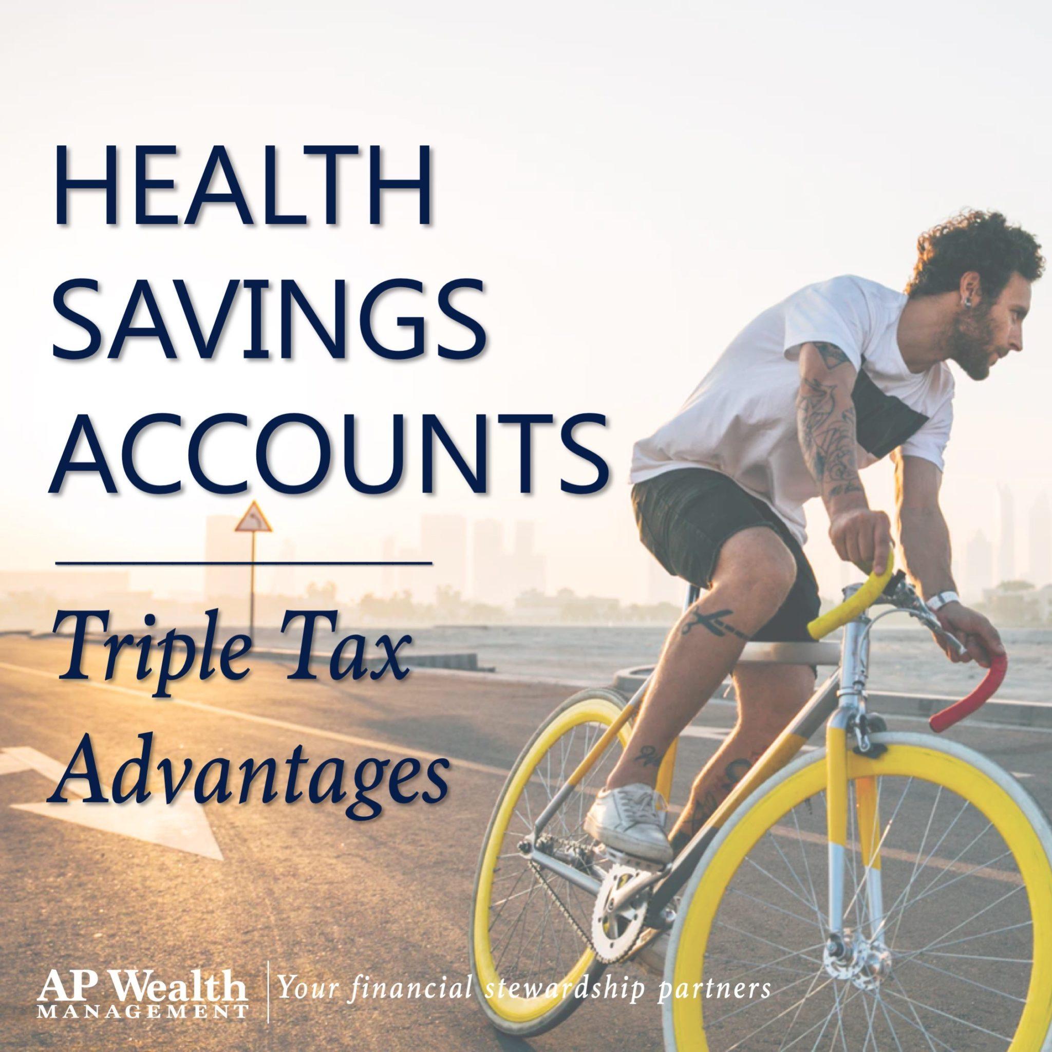 Health Savings Account Triple Tax Advantage