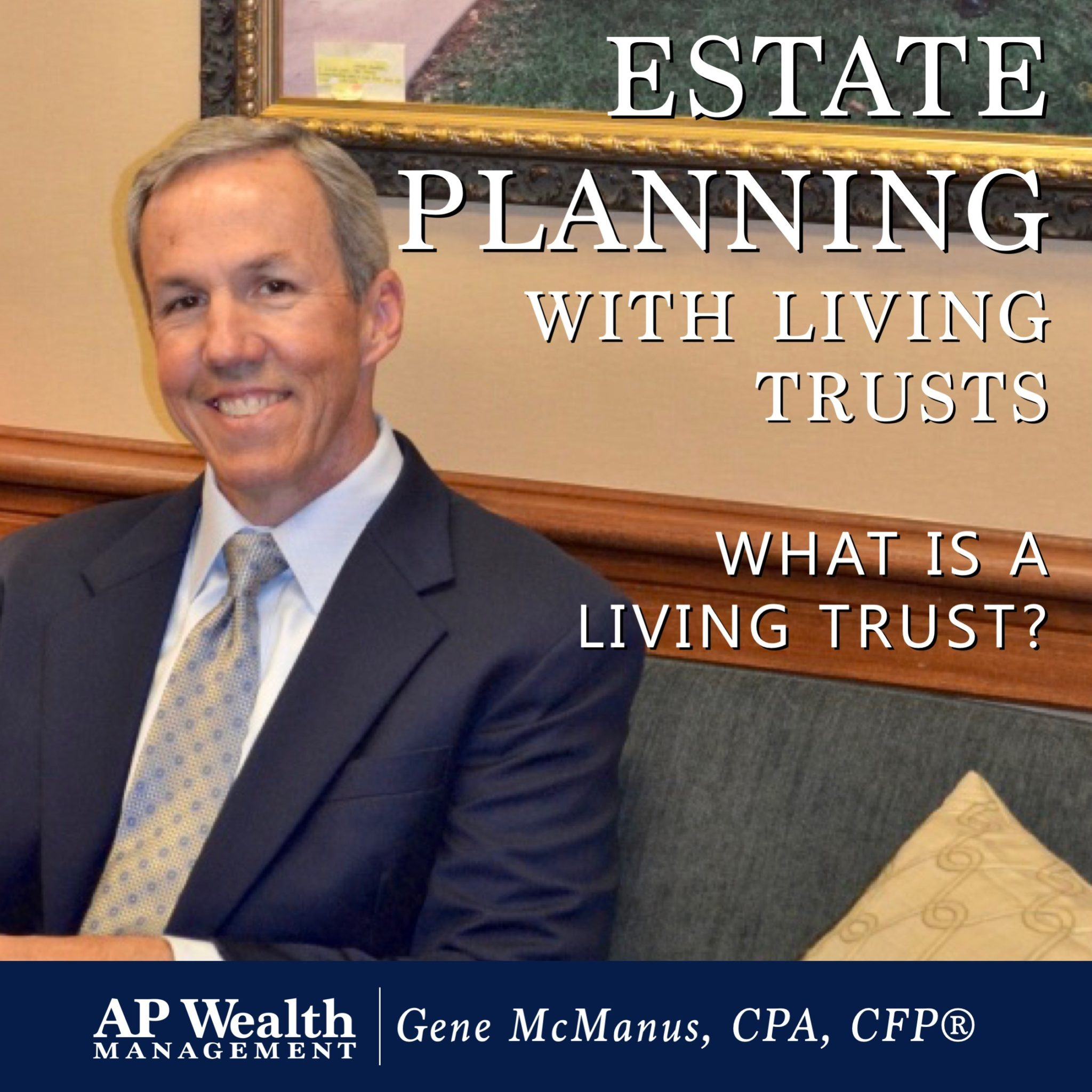 Estate Planning with Living Trusts