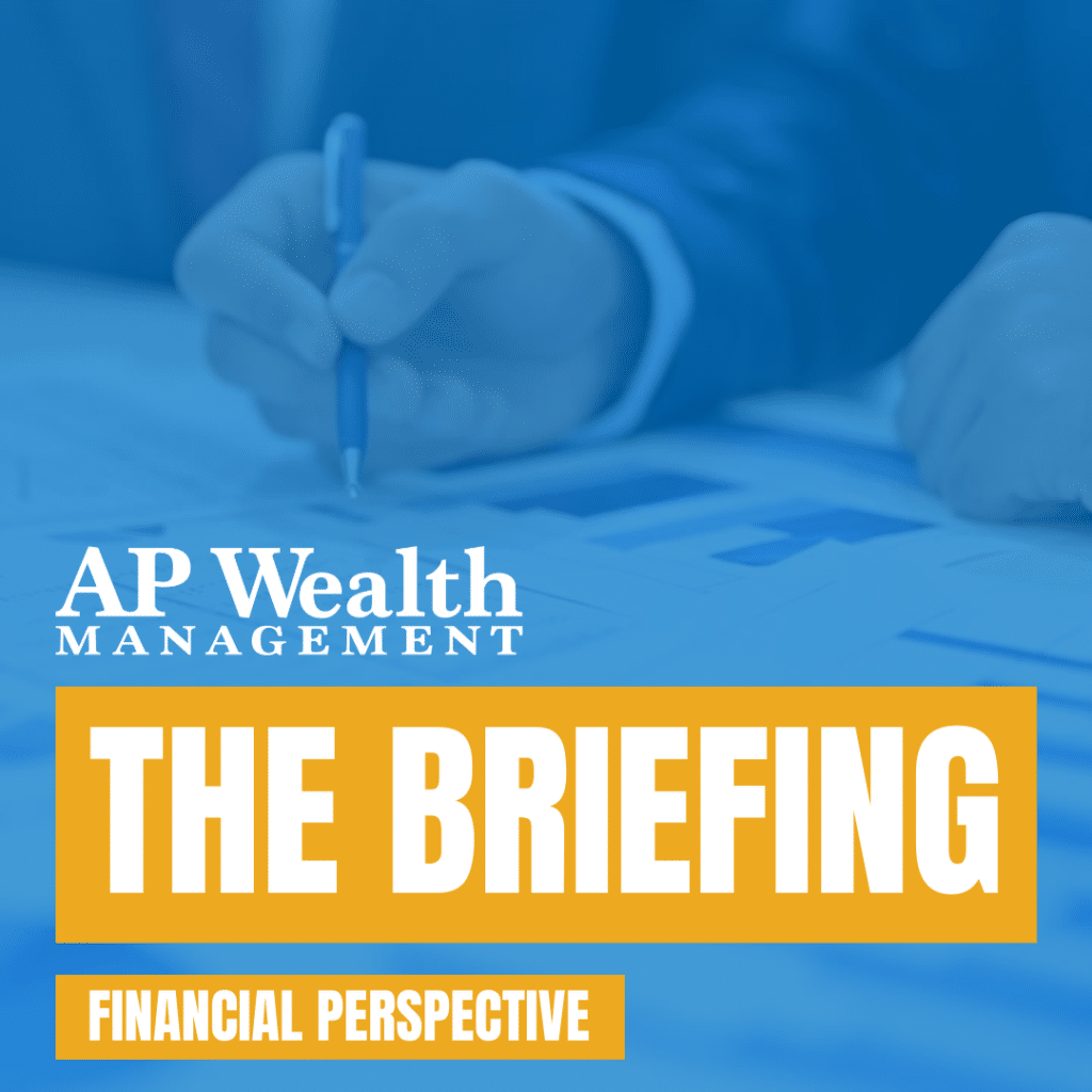 The Briefing - Financial Perspective